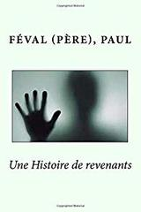 """Afficher """"Une histoire de revenants"""""""